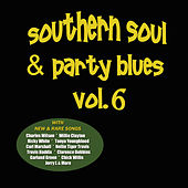 Southern Soul & Party Blues, Vol. 6 by Various Artists