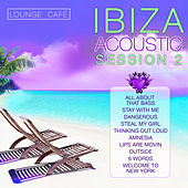 Play & Download Ibiza Acoustic Session 2 by Lounge Cafe | Napster