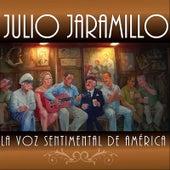 La Voz Sentimental de América by Julio Jaramillo
