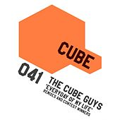 Play & Download Everyday of My Life (Remixes) by The Cube Guys | Napster