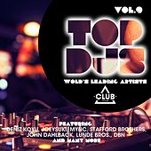 Top DJs - World's Leading Artists, Vol. 9 by Various Artists