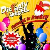 Play & Download Fastnacht in Franken by Die Partyvögel | Napster