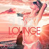 Play & Download Sunset Lounge, Vol. 3 - 30 Chillin' Lounge Tunes by Various Artists | Napster