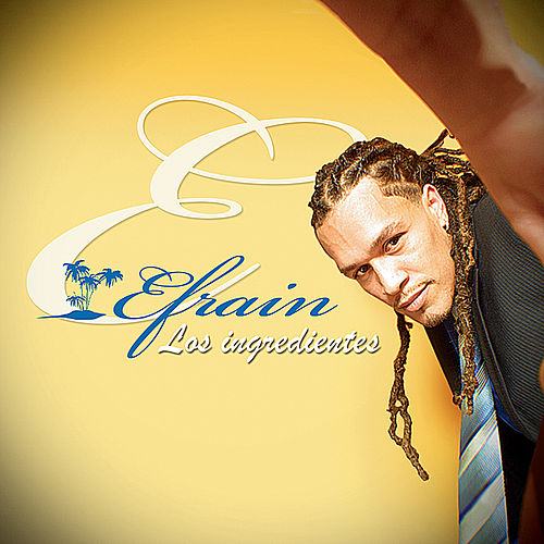 Los Ingredientes by Efrain