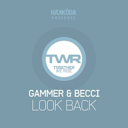 Play & Download Look Back by Gammer | Napster