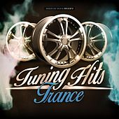 Tuning Hits Trance by Various Artists