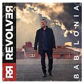 Play & Download Babilonia by Revolver | Napster
