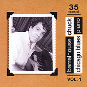 Play & Download 35 Years of  Chicago Blues Piano Vol. 1 by Barrelhouse Chuck | Napster