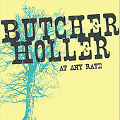 Play & Download At Any Rate by Butcher Holler | Napster