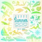 Happy Summer Holidays, Vol. 11 (Best Rest for You) by Various Artists