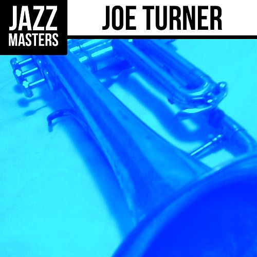 Jazz Masters: Joe Turner by Joe Turner