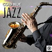 Play & Download Cold Blue Jazz by Various Artists | Napster