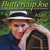 Play & Download Buttercup Joe by Adam Miller | Napster