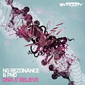 Play & Download DNA / Believe - Single by NG Rezonance | Napster