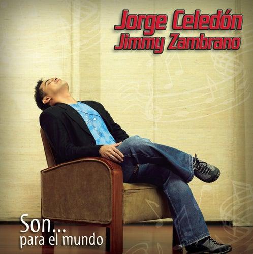 Play & Download Son Para El Mundo by Jorge Celedon | Napster