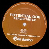 Play & Download Perverter EP by Ade Fenton | Napster