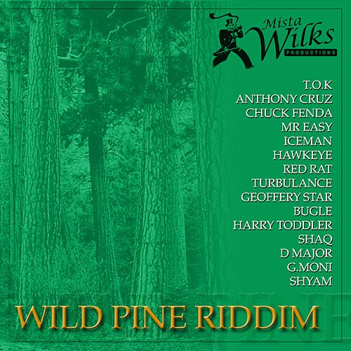 Wild Pine Riddim by Various Artists