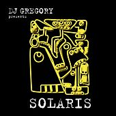 Dj gregory presents solaris by Various Artists