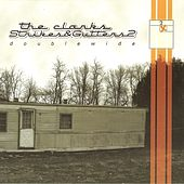 Play & Download Strikes And Gutters 2: Doublewide by The Clarks | Napster