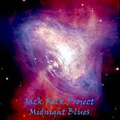 Play & Download Midnight Blues by Jack Falk Project | Napster