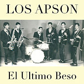 Play & Download El Ultimo Beso by Los Apson | Napster