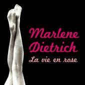 Play & Download La Vie En Rose by Marlene Dietrich | Napster