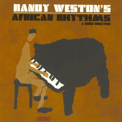 Play & Download African Rhythms by Randy Weston | Napster