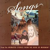 Play & Download Songs  From The Animated Stories From The Book Of Mormon by Lex De Azevedo | Napster