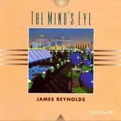 The Mind'S Eye by James Reynolds