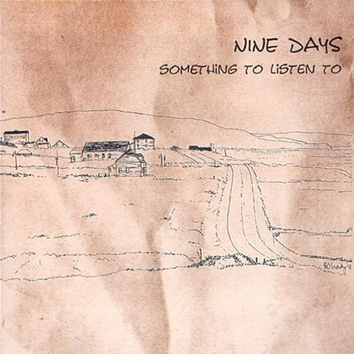 Play & Download Something To Listen To by Nine Days | Napster