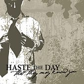 Play & Download That They May Know You by Haste The Day | Napster