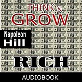 Play & Download Think And Grow Rich by Napoleon Hill | Napster