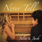 Never Tell by Julia