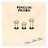 Play & Download Never Gets Old by Penguin Prison | Napster