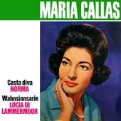 Play & Download Bellini: Casta Diva - Donizetti: Lucia Di Lammermoor by Maria Callas | Napster