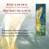 Brahms: Violin Concerto - Schumann: Violin Concerto by Takayoshi Wanami