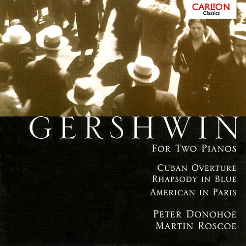 Play & Download Gershwin: For Two Pianos by Martin Roscoe | Napster