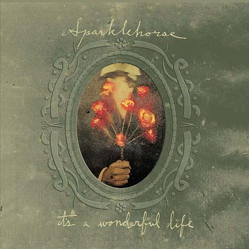 Play & Download It's A Wonderful Life by Sparklehorse | Napster
