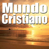 Mundo Cristiano by Various Artists