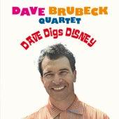 Play & Download Dave Brubeck Quartet: Dave Digs Disney (feat. Paul Desmond) [Bonus Track Version] by Dave Brubeck | Napster