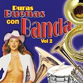 Play & Download Puras Buenas Con Banda, Vol. 2 by Banda La Costeña | Napster