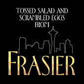 Play & Download Tossed Salad and Scrambled Eggs (From the T.V. Series