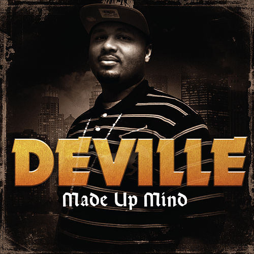 Play & Download Made up Mind by Deville | Napster