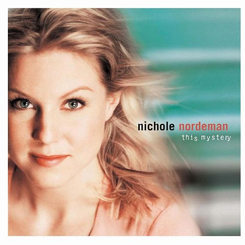 Play & Download This Mystery by Nichole Nordeman | Napster