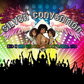 Disco Divas by Silver Convention