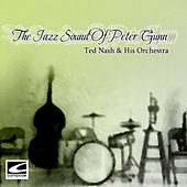 Play & Download The Jazz Sound of Peter Gunn by Ted Nash | Napster