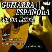 Guitarra Española Pasion Latina, Vol. 8 by Various Artists