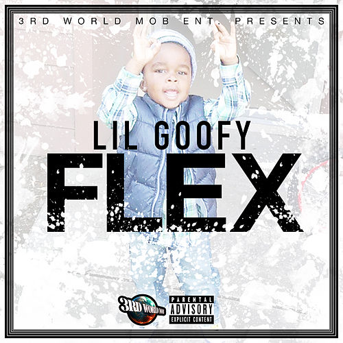 Play & Download Flex by Lil Goofy | Napster