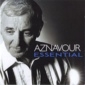 Play & Download Aznavour Essential by Charles Aznavour | Napster