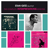 Play & Download Stan Getz Quintet: The Complete Interpretations Sessions (Bonus Track Version) by Stan Getz | Napster